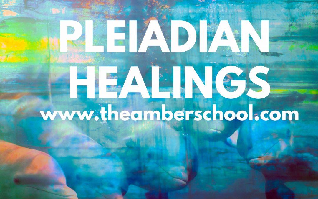 PLEIADIAN HEALINGS IN THE PLEIADIAN HEALING CIRCLE